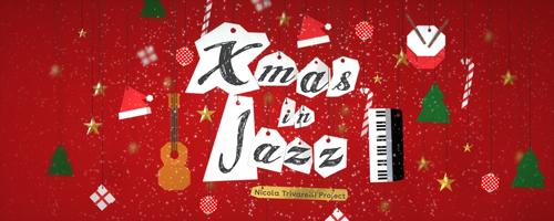 Xmas in Jazz è il nuovo album di Nicola Trivarelli Project