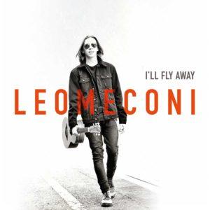 """""""I'll fly away"""" il nuovo singolo del cantautore Leo Meconi"""