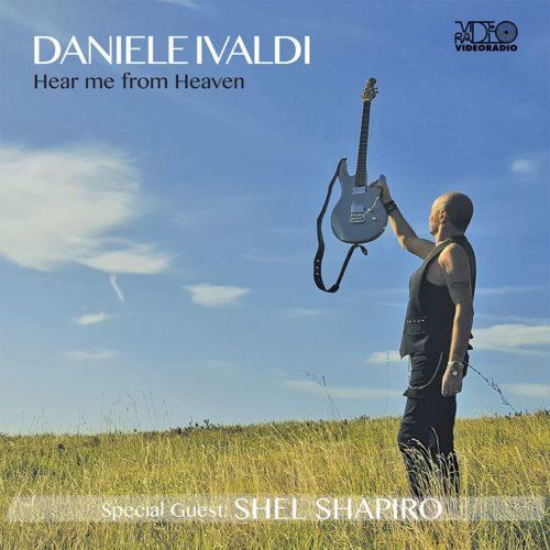 Hear me from heaven, il nuovo album di Daniele Ivaldi