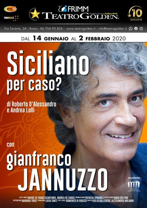 """Gianfranco Jannuzzo in """"Siciliano per caso? Al Teatro Golden di Roma"""