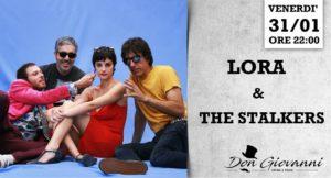 Lora & The Stalkers in concerto presso il Don Giovanni di Roma