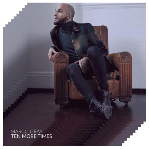 """""""Ten more times"""", brano d'esordio di Marco Gray. Online anche il videoclip"""