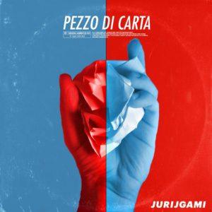 """""""Pezzo di Carta"""", il nuovo singolo di Jurijgami. In contemporanea è online il videoclip"""