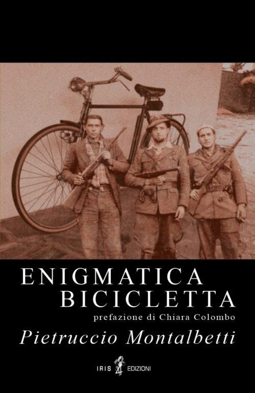 """""""Enigmatica Bicicletta"""", il nuovo libro di Pietruccio Montalbetti"""