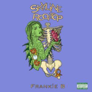 Skyline Rooftop, è il primo progetto ufficiale di Frankie B