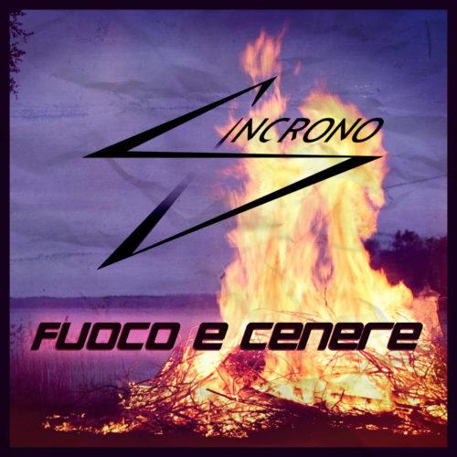 """""""Fuoco e Cenere"""", il nuovo singolo della band Sincrono"""