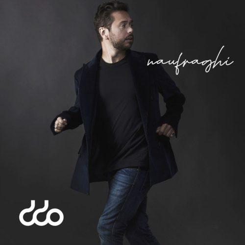 """""""Naufraghi"""", il nuovo singolo del cantautore Didio è disponibile sulle piattaforme streaming e in digital download"""