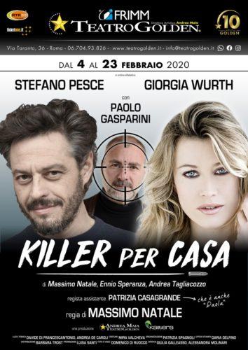 """Giorgia Wurth e Stefano Pesce in """"Killer per casa"""" con la regia di Massimo Natale al Teatro Golden di Roma"""