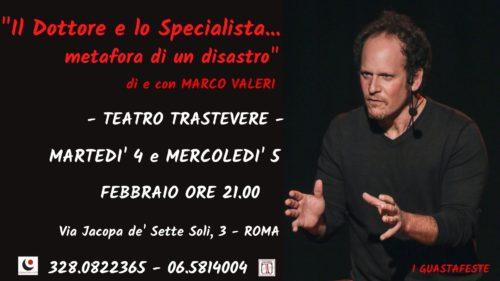 """""""Il Dottore e Lo Specialista…metafora di un disastro"""" di e con Marco Valeri al Teatro Trastevere di Roma"""
