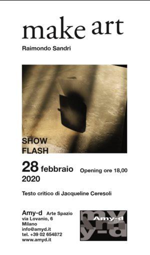 """""""Make ART"""", solo show flash di Raimondo Sandri, che si terrà presso Amy-d Arte Spazio di Milano"""