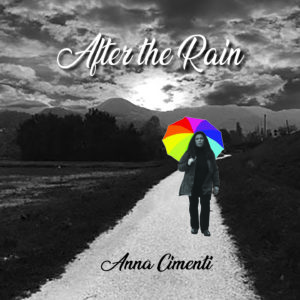 """After the rain"", l'abum di Anna Cimenti"