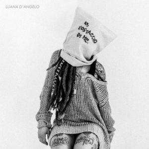 Io, l'ostaggio di me, l'esordio discografico di Luana D'Angelo approda in radio