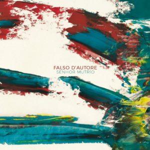 """Falso d'autore"", il secondo album del trio jazz blues Senhor MuTrìo"