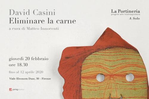 Eliminare la carne, la mostra di David Casini a La Portineria di Firenze