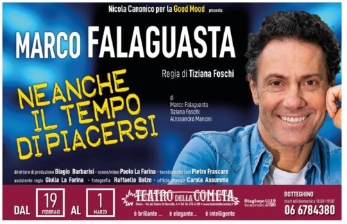 Marco Falaguasta debutta a Roma con Neanche il tempo di piacersi, il suo nuovo spettacolo al Teatro della Cometa