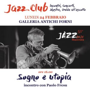 "Macerata Jazz, Paolo Fresu tra ""Sogno e utopia"""