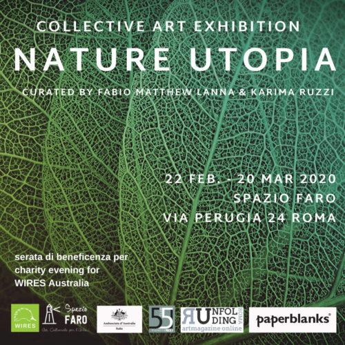 Nature Utopia, la mostra collettiva allo Spazio Faro di Roma a cura di Fabio Matthew Lanna e Karima Ruzzi
