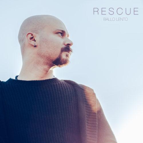 """""""Ballo lento"""", il nuovo singolo di RESCUE"""