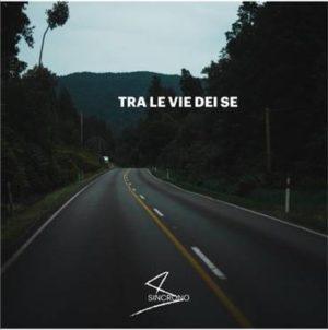 """""""Tra le vie del se"""", l'album d'esordio della band milanese Sincrono"""