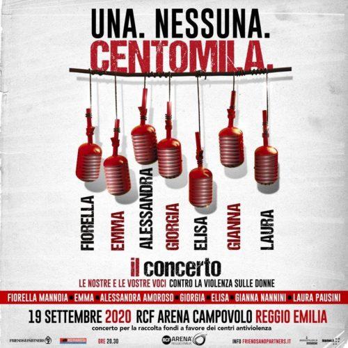 """""""Una. Nessuna. Centomila."""" … l'evento live dell'anno, con 7 grandi artiste in concerto contro la violenza sulle donne alla RCF Arena Reggio Emilia"""