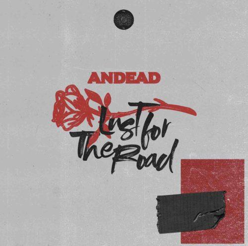 Lust for the road il nuovo singolo e videoclip degli Andead