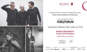 Ponte di Conversazione con Paolo Aita: Finissage: Foro/Forum, ultimo appuntamento tematico al Museo Carlo Bilotti Roma
