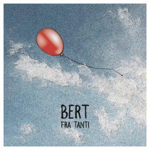 """""""Fra tanti"""" è il nuovo singolo di BERT"""