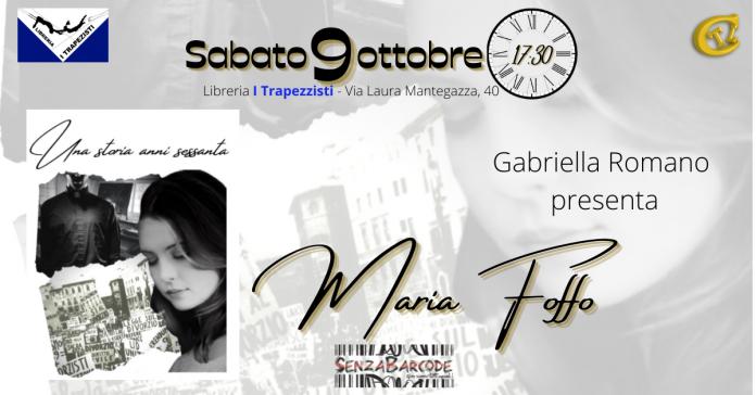 I Trapezisti, libreria di Monteverde, raccontano Una storia anni sessanta di Maria Foffo, sabato 9 ottobre alle 17.30.